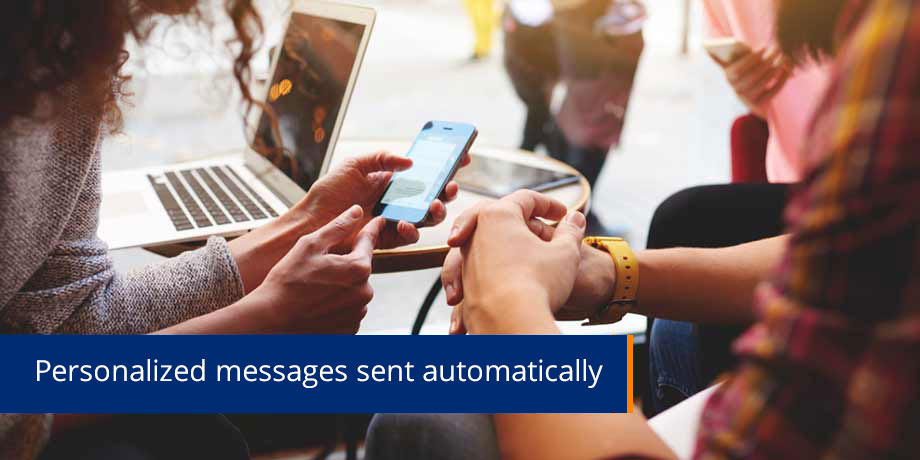 Personalized messages sent automatically