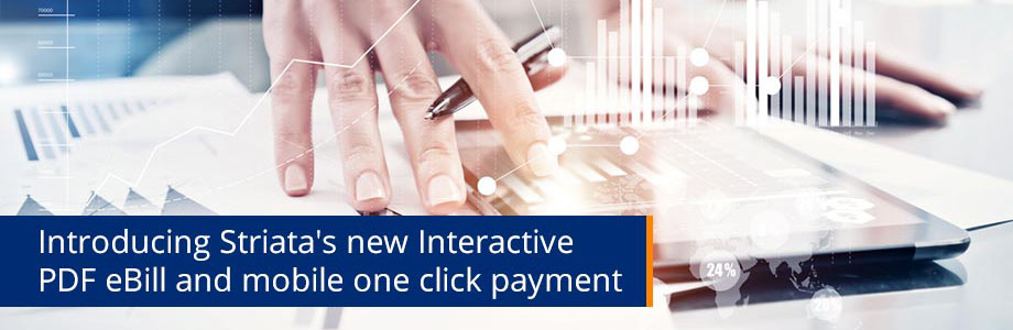 Introducing Striatas New Interactive PDF eBill And Mobile One Click Payment