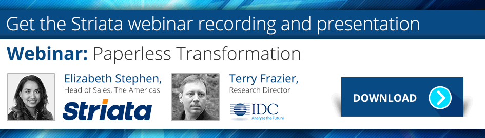 IDC Striata Webinar - Paperless Transformation