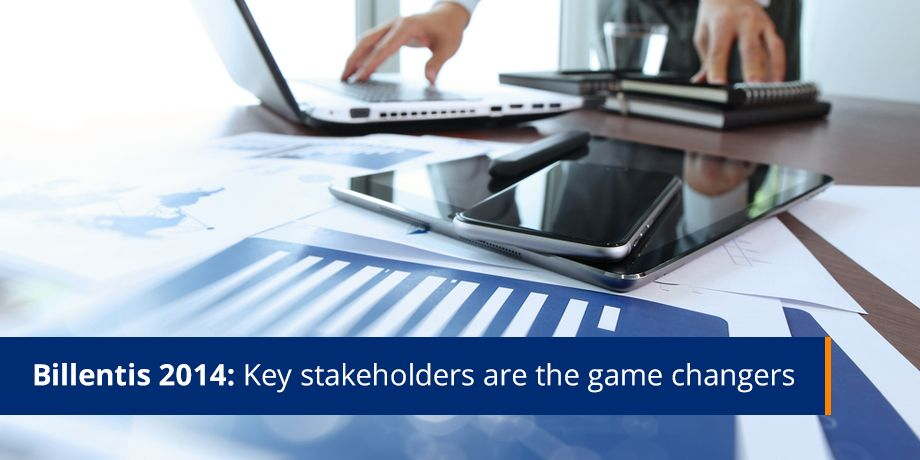 Billentis 2014 Key Stakeholders Are The Game Changers