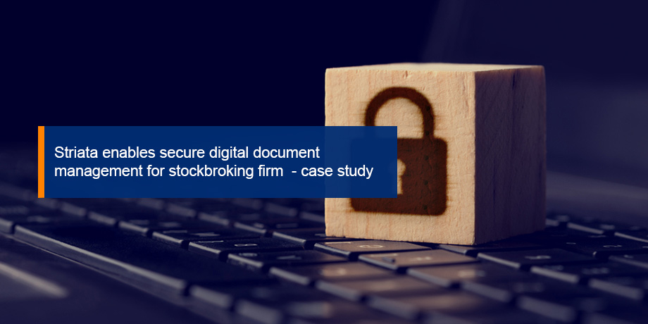 Striata enables secure digital communication solution for investor documents