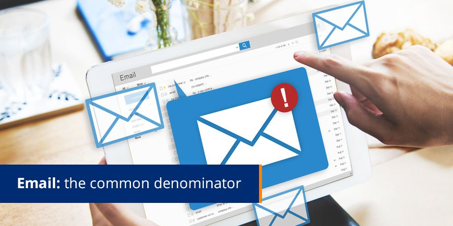 Email - the common denominator