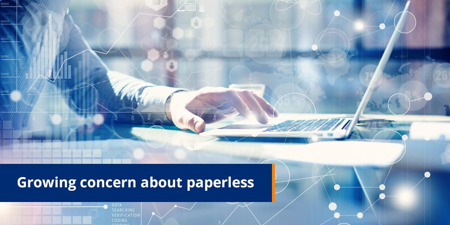 Growing concerns about paperless