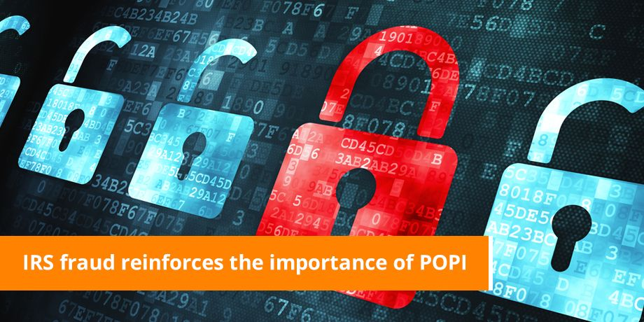 IRS Fraud Reinforces The Importance Of POPI