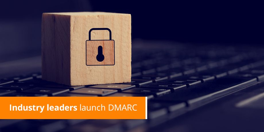 Industry Leaders Launch DMARC authentication