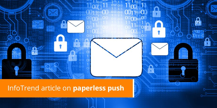 InfoTrend Article On Paperless Push