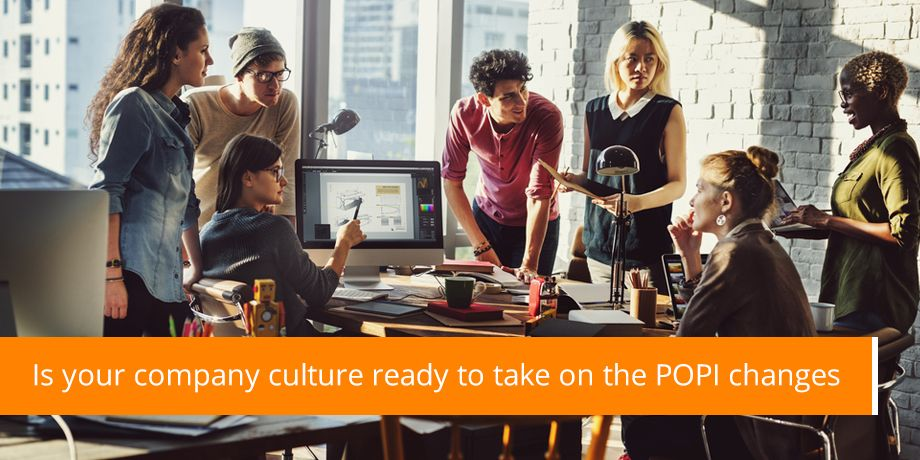 Is Your Company Culture Ready To Take On The POPI Changes