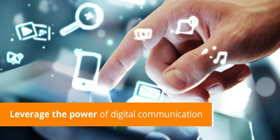 Leverage The Power Of Digital Communication