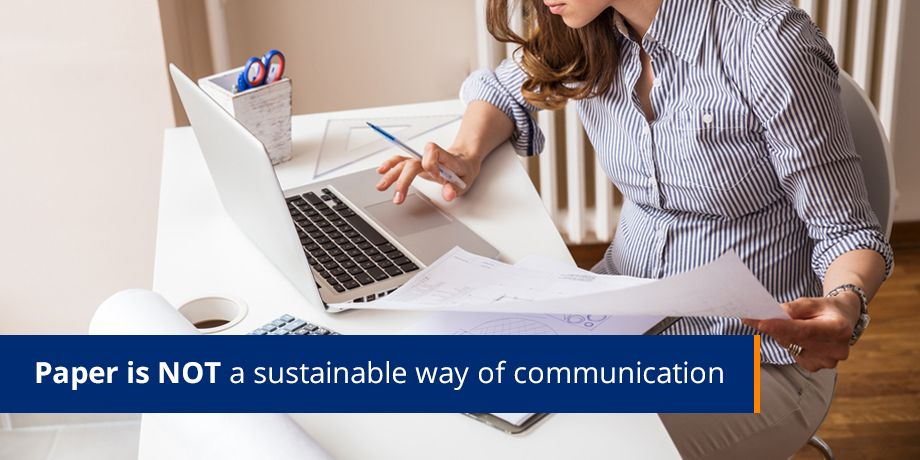 Paper is not a sustainable way of communication