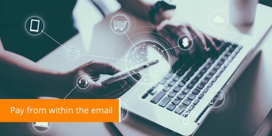 Pay From Within The Email - Email bill payments