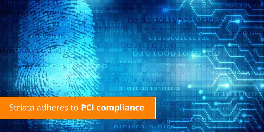 Striata Adheres To PCI Compliance