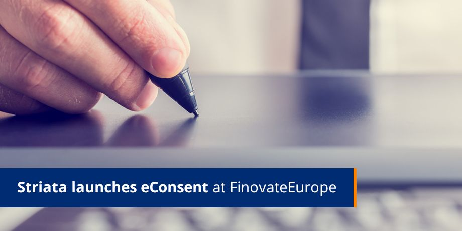 Striata launches eConsent, a new paperless adoption process at FinovateEurope