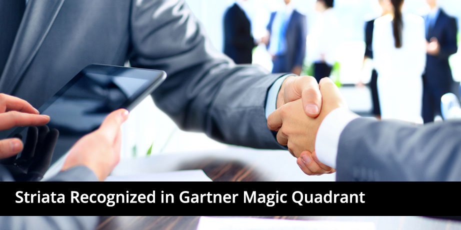 Striata Recognized In Gartner Magic Quadrant