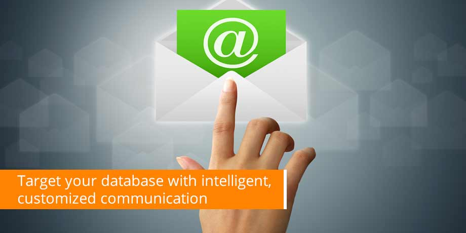 Target Your Database With Intelligent, Customized Communication