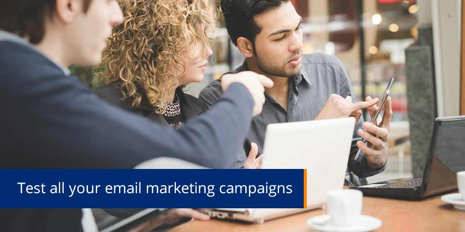Test All Your Email Marketing Campaigns