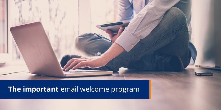 The important email welcome program