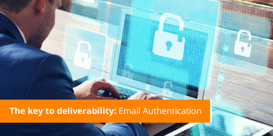 The Key To Deliverability Email Authentication