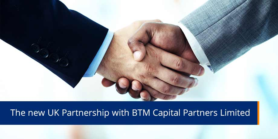 The New UK Partnership With BTM Capital Partners Limited