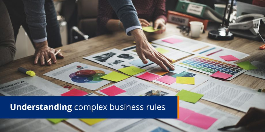 The challenge of complex business rules