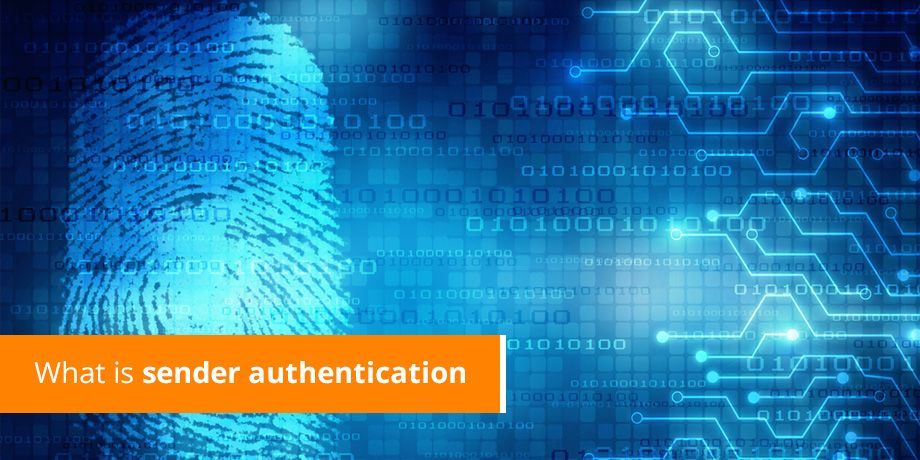 What is sender authentication