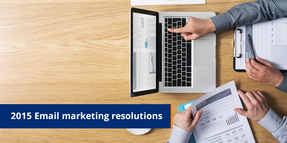 2015 Email Marketing Resolutions