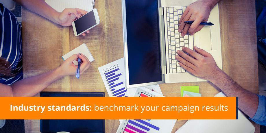 Industry standards: benchmark your campaign results