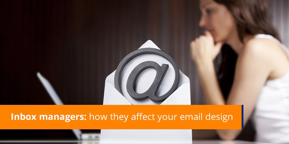 Inbox Managers How They Affect Your Email Design