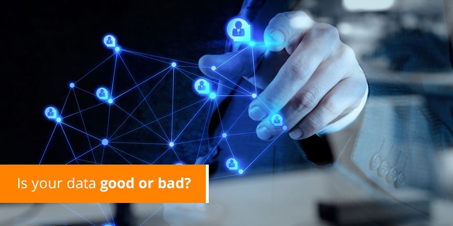 Is Your Data Good Or Bad