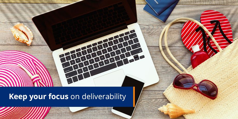 Keep Your Focus On Deliverability