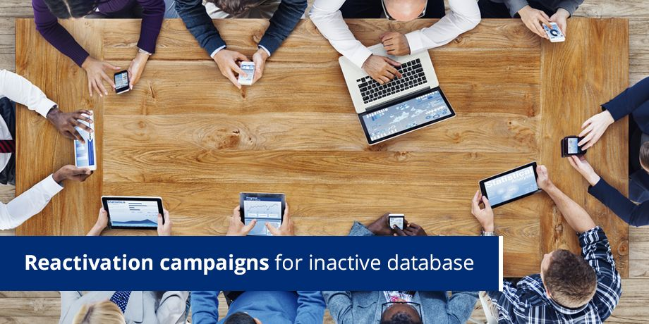 Reactivation Campaigns For Inactive Database