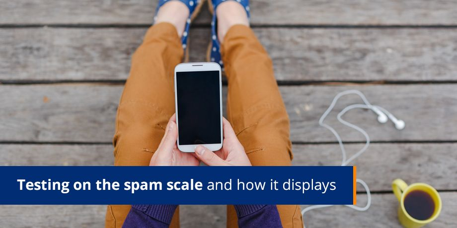 Testing On The Spam Scale And How It Displays