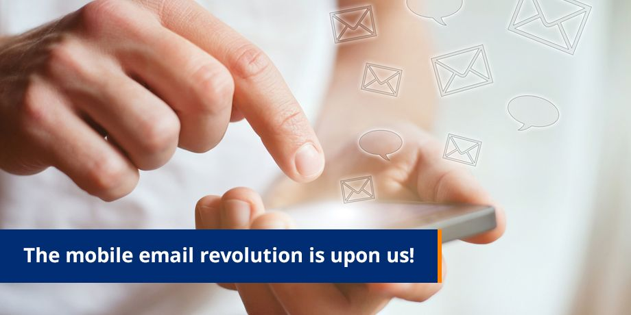 The Mobile Email Revolution Is Upon Us