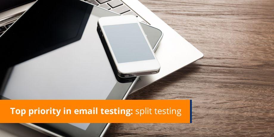 Top Priority In Email Testing Split Testing