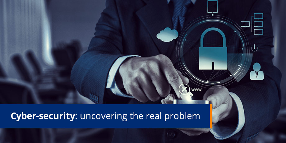 Cyber Security Uncovering The Real Problem 2