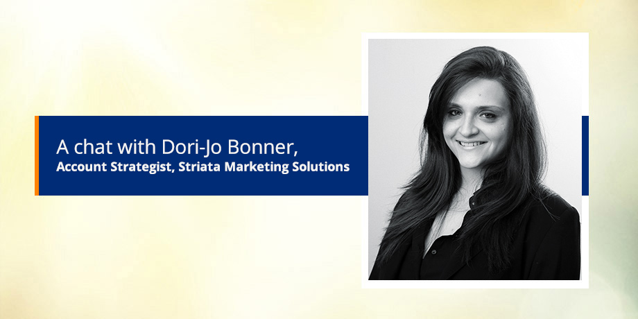 Introducing our digital marketing expert, Dori-Jo Bonner - Account Strategist, Striata Marketing Solutions