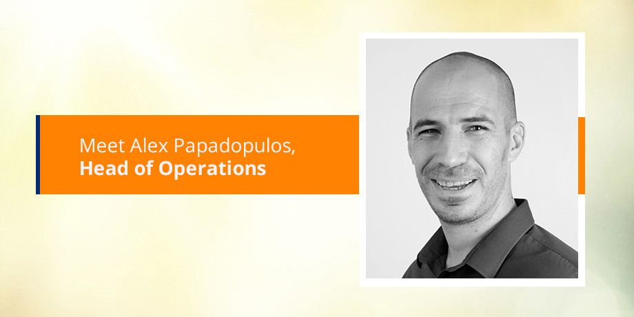 Introducing our digital technology expert, Alex Papadopulos, Head of Operations