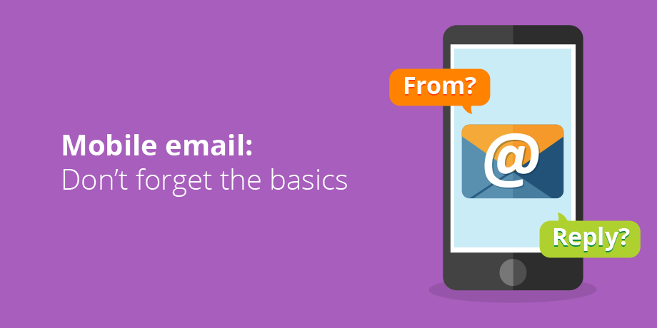 Mobile Email Dont Forget The Basics Feature Image