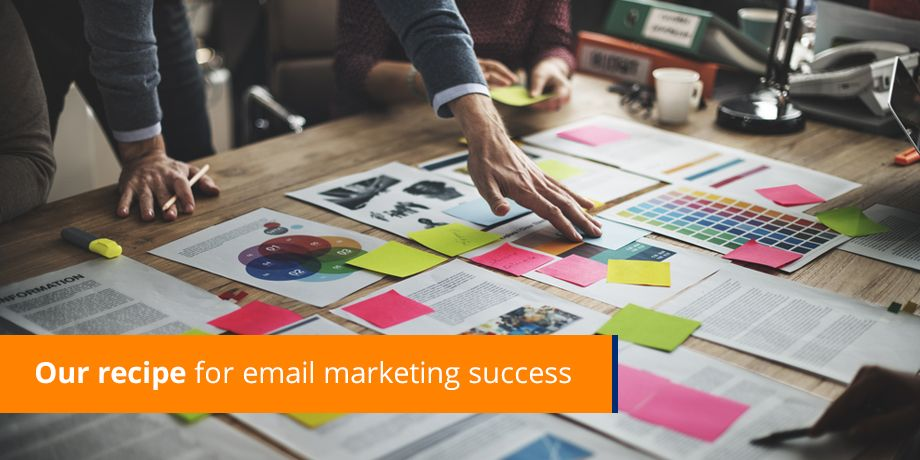 Recipe for email marketing success
