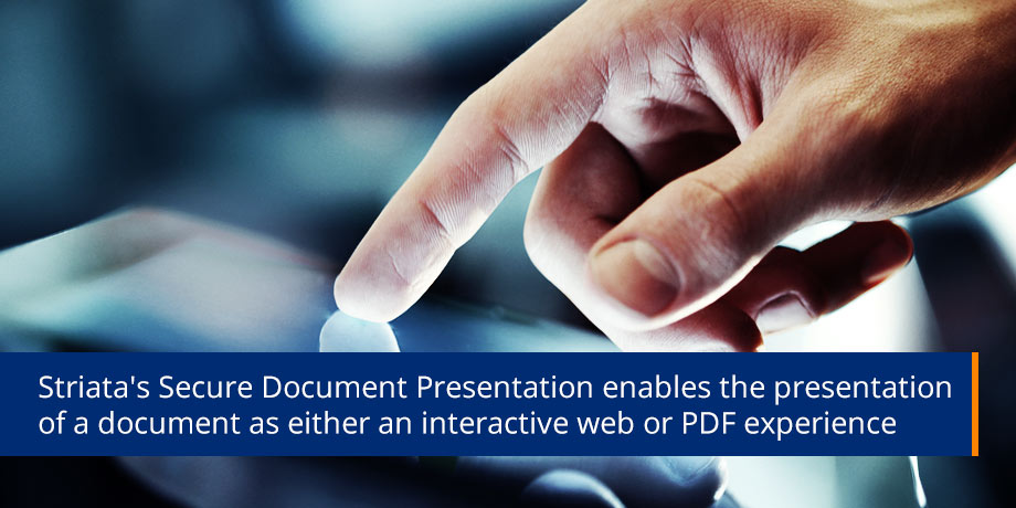 Introducing Striata's Secure Document Presentation (SDP)