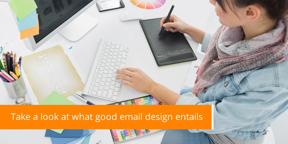 Take A Look At What Good Email Design Entails