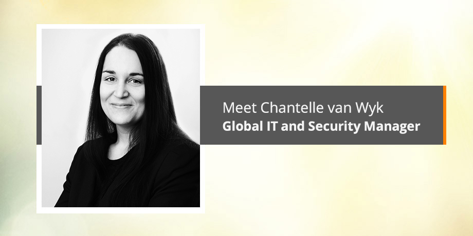 Meet our security guru Chantelle van Wyk, Global IT and Security Manager