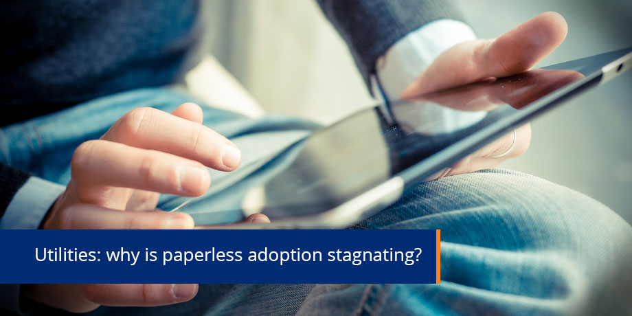 Why aren't utilities converting to paperless processes?