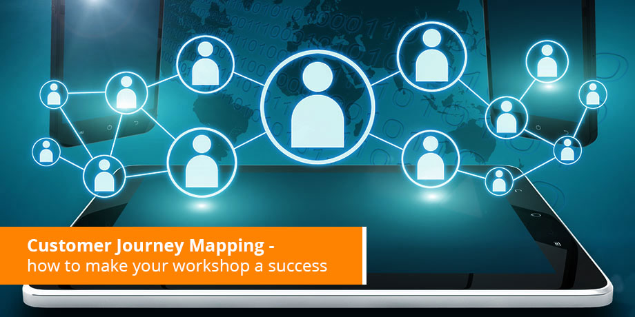 Guidelines for ensuring a successful Customer Journey Mapping workshop