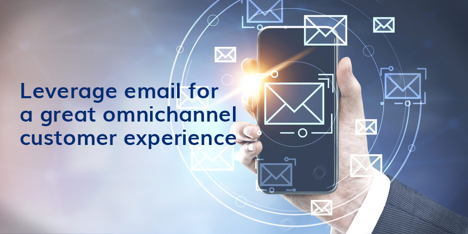 The role of email in omnichannel marketing