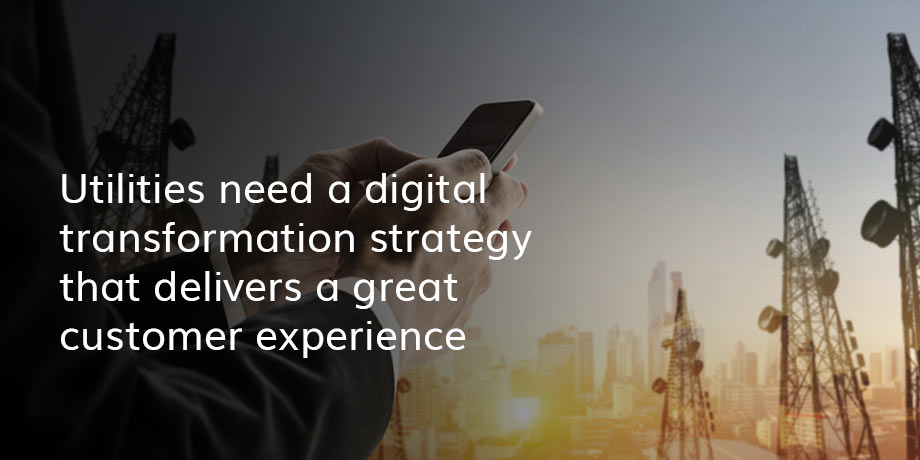 Are utilities immune to the changing expectations of today's digital customers?