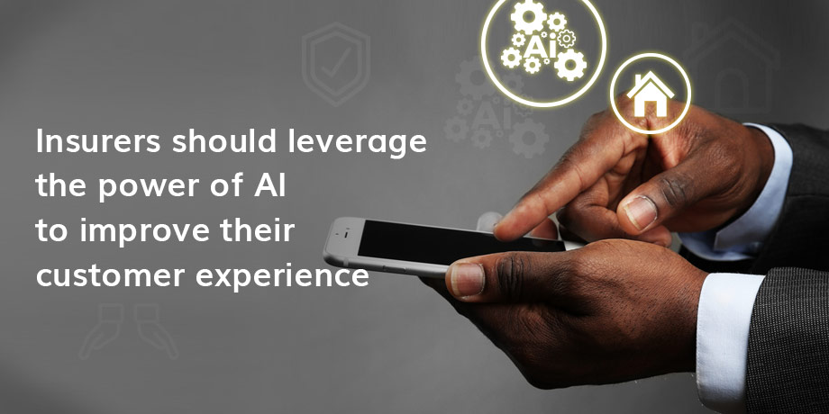 Insurers need to use AI to drive CX