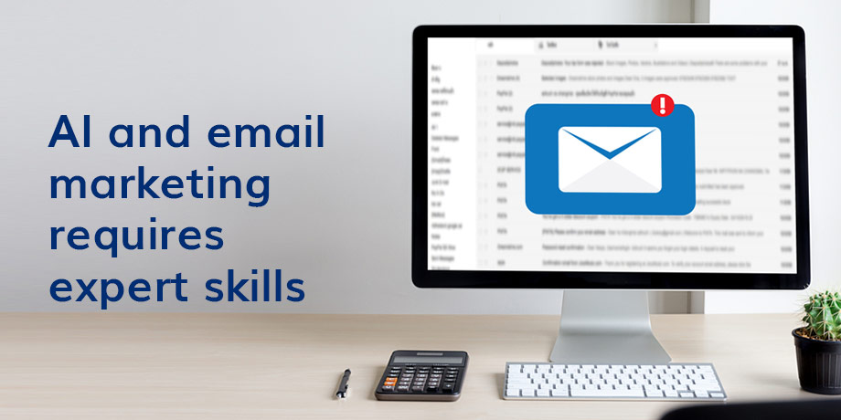 AI and email marketing - how to secure scarce expert skills?
