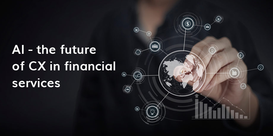 How will AI drive CX in financial services?
