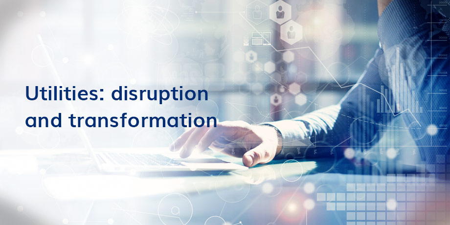 Digital disruption and transformation in utilities