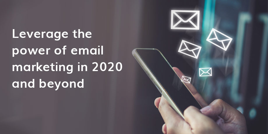 The future of email marketing: 2020 and beyond...